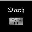 METAL TT DEATH